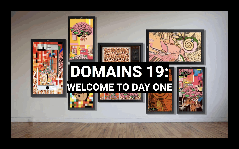 Domains 2019 – Pt. 1